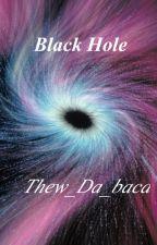 Blackhole«»xBayani FF by Thew_Da_Baca