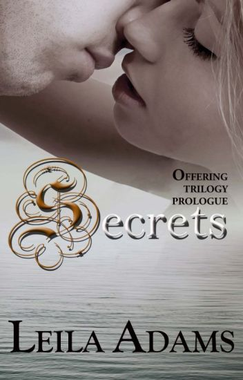 Secrets (Offering Prologue)