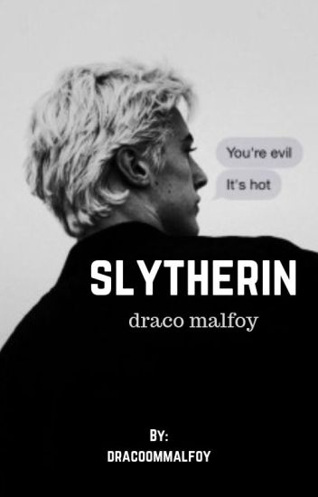 SLYTHERIN | draco malfoy [5]
