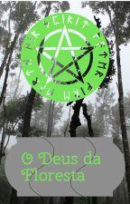 O Deus da Floresta by NiusMaxx