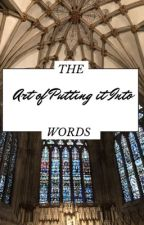The Art of Putting it Into Words by revellas