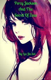 Percy Jackson and The Secret Of Zeus by ashleighpurdy