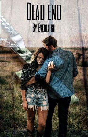 Dead End by --Everleigh--