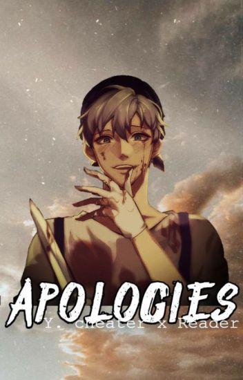 Apologies (Yandere! Cheater x reader)