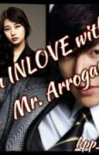 Im INLOVE with Mr.Arrogant by kpp_ddm