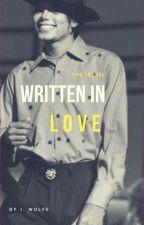 Written In Love || Michael Jackson AU  by j-wolfe
