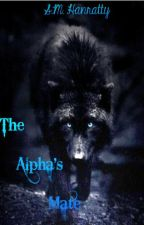 The Alpha's Mate by smhanratty