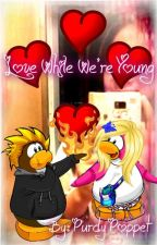 Love While We're Young by PurdyPoppet