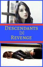 Descendants [3] Revenge by Bodineaf