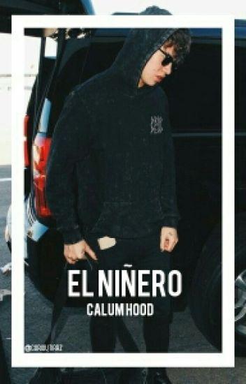 ~El niñero [Calum Hood y tu]~