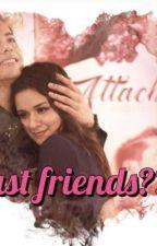 JUST FRIENDS ?? by SrishtiKalra4
