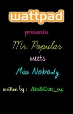 Mr. Popular Meets Ms. Simple by AkoSiCute_04