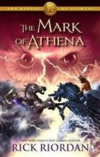 The mark of Athena [yes the real one I swearing the river of Styx] by xchildofFortunax