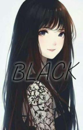 BLACK - BLACK-1 - Wattpad
