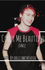 Color Me Beautiful | m.c. by maydayparadeclifford