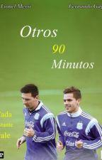 Otros 90 minutos | Lionel Messi , Fernando Gago. by ArkansasTime
