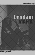 Dendam Mafia  by oim_jewel