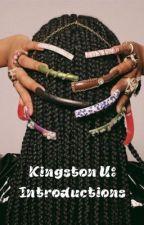 Kingston U: Introductions by TyRauje