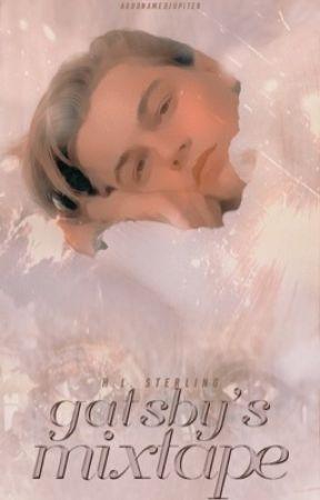 Gatsby's Mixtape by imtotallynotokay