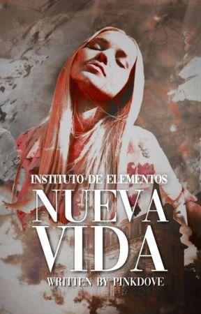 Instituto de Elementos: Nueva Vida by _pinkdove