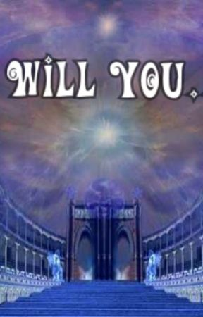 Will You... (#Wattys2016) by JamieRoberts2