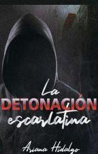 La detonación escarlatina by Stylescrazs