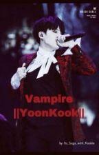 Vampire boyfriend (YOONKOOK)  by Kissanime_grl