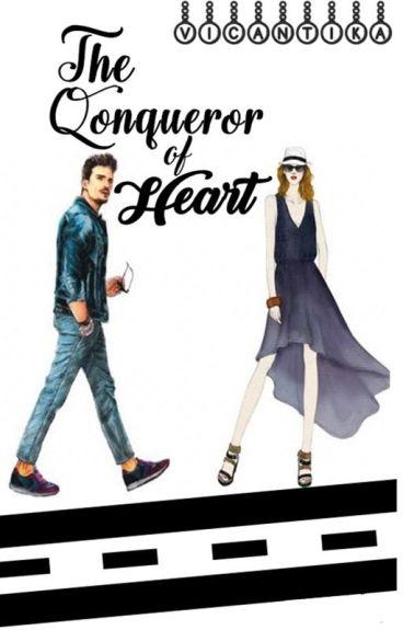 The Conqueror of Heart