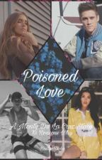 Poisoned Love // Monty De La Cruz by KaitlynReska