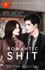 Romantic Shit by kittail