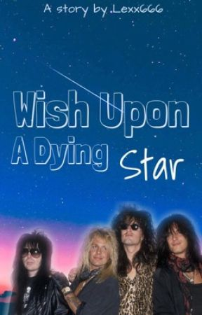 Wish Upon A Dying Star by Lexx666