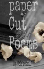 Paper Cut Poems by CeCeMetcalf