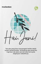 Hai, Juni! by mutiaxbee