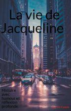 La vie de Jacqueline by Intcomm21
