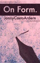 On Form by JonnyCastoArdern