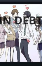 In debt (Yandere Golden Boys x reader) by Hebianco