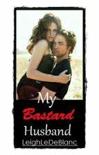 My Bastard Husband by LeighLeDeBlanc