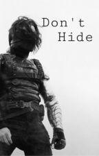 Don't Hide | Bucky Barnes | by fanfics_anon