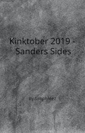 Kinktober 2019 - Sanders Sides by SimplyleeZ