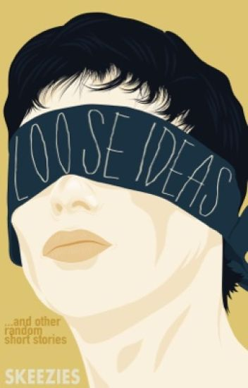 Loose Ideas and Other Random Short Stories