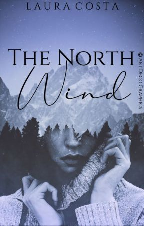 THE NORTH WIND by undoss777