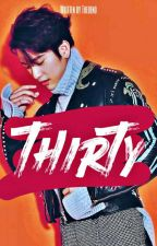 Thirty | P.Jy [Finished] by thedend