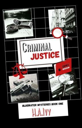 Criminal Justice by MentallyHaziWords