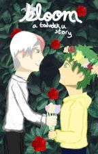 🌸 𝓫𝓵𝓸𝓸𝓶 🌸 [] A tododeku story by httpslee