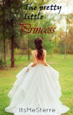 The Pretty Little Princess ~ Deel 1 & 2 by ItsMeSterre