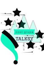 cool grupa talksy by Inny_czlowiek_