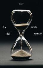 La morte del tempo by Shandess723