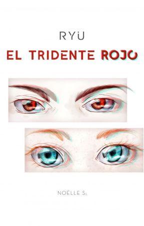 Ryu; El Tridente Rojo by noleesheep