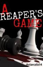 A REAPER'S GAME by cesstella