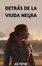 DETRÁS DE LA VIUDA NEGRA by Asterie_